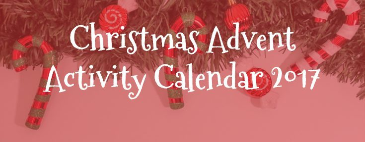 Christmas Advent Activity Calendar 2017