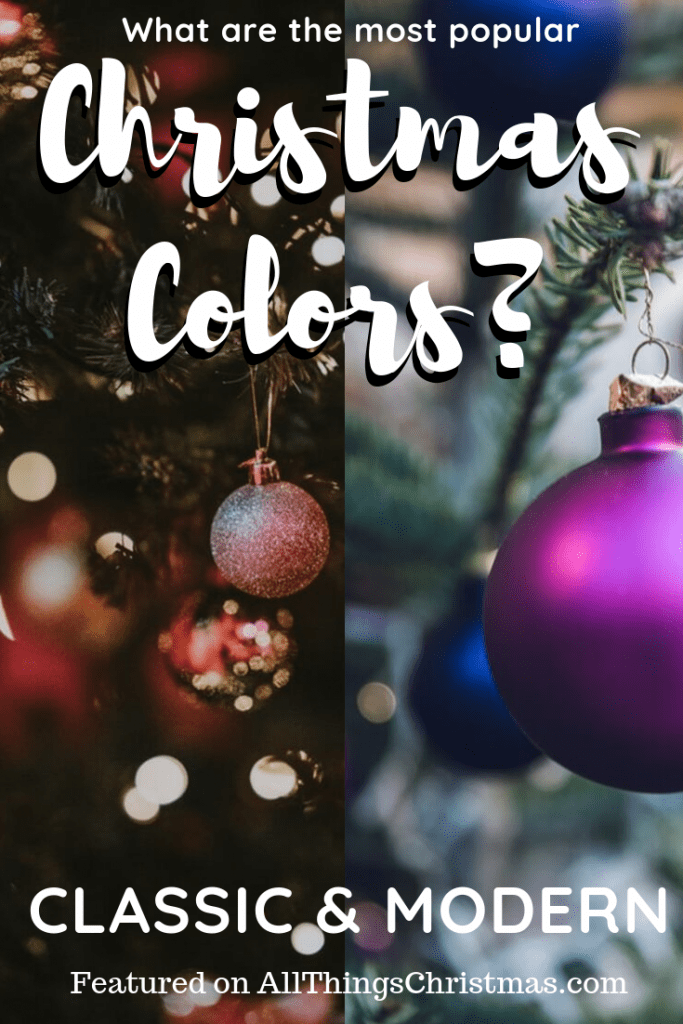 Best Christmas Colors for 2019 on AllThingsChristmas.com